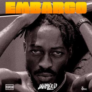 Album Embargo from Jahblend