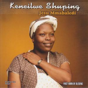 Album Jesu Mmabaledi from Keneilwe Shuping