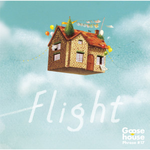 Flight (Complete Edition) dari Goose house