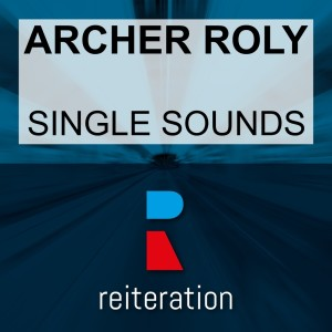 Album Single Sounds from Archer Roly