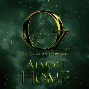 "Album Almost Home (From ""Oz The Great Powerful"") from The Evolved"