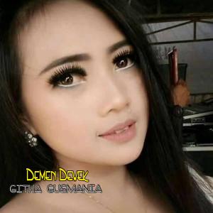 Demen Dewek (DJ Mix) dari Githa Gusmania