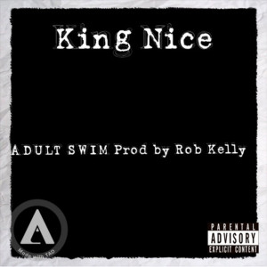 Album Adult Swim (Explicit) from King Nice
