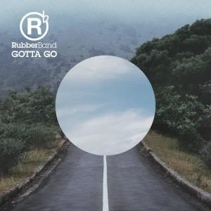 RubberBand的專輯Gotta Go! (feat. 恭碩良)