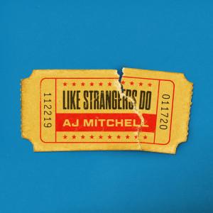 AJ Mitchell的專輯Like Strangers Do