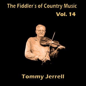 Album The Fiddler's of Country Music, Vol. 14 from Tommy Jarrell