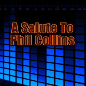Album A Salute To Phil Collins from Adult Contemporary All-Stars