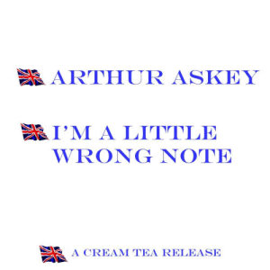 Album I'm A Little Wrong Note from Arthur Askey