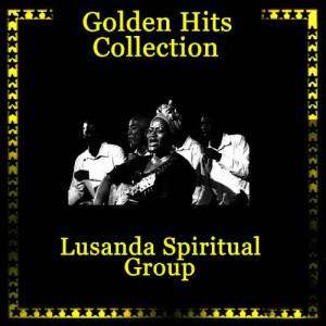 Album Golden Hits Collection from Lusanda Spiritual Group
