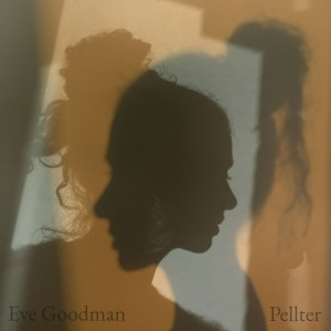 Album Pellter from Eve Goodman