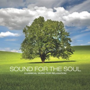 Album Sound for the Soul: Classical Music for Relaxation from Yuri Sazonoff