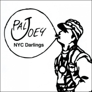 Pal Joey的專輯Nyc Darlings (Continuous Mix)