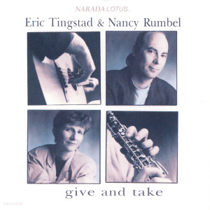 Give And Take 1993 Eric Tingstad; Nancy Rumbel