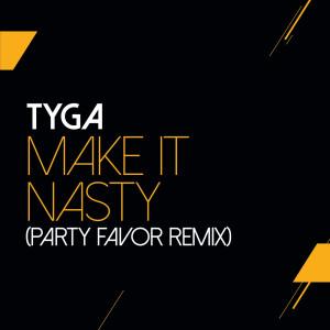 Make It Nasty