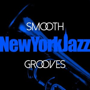 Luxury Grooves的專輯Smooth New York Jazz Grooves