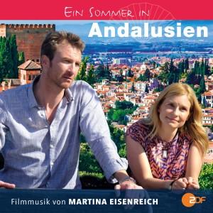 Album Ein Sommer in Andalusien (Original Soundtrack) from Martina Eisenreich