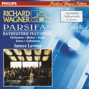 Album Wagner: Parsifal - Highlights from Peter Hofmann