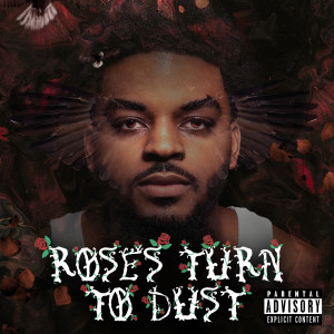 Album Roses Turn to Dust(Explicit) from HD