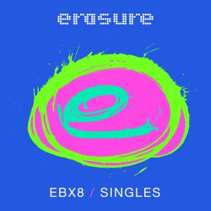 Album Singles: EBX8 from Erasure