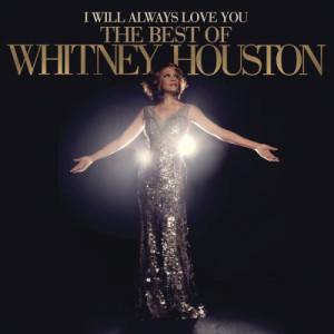 I Will Always Love You: The Best Of Whitney Houston dari Whitney Houston