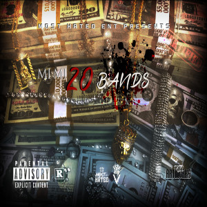 Listen to 20 Bands (Explicit) song with lyrics from Mimi