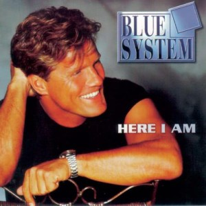 Album Here I Am from Blue System