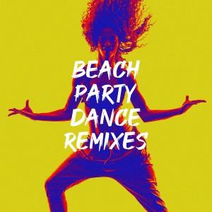 Album Beach Party Dance Remixes from Dancefloor Hits 2015