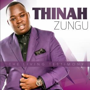 Album The Living Testimony from Thinah Zungu