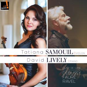 Album Debussy, Fauré, Ravel: Clair de lune from David Lively
