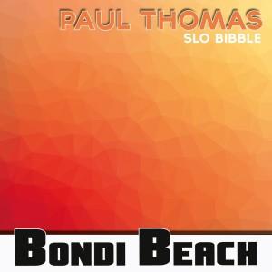 Album Slo Bibble from Paul Thomas