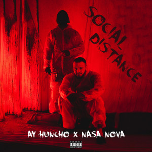 Album Social Distance (Explicit) from Ay Huncho
