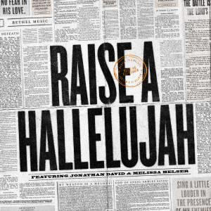 Album Raise a Hallelujah (Studio Version) from Bethel Music