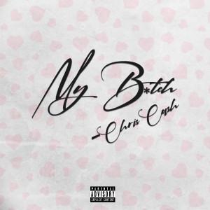 Album MyBitch from Chris Cash