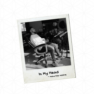 Album In My Head from Maurice Moore