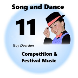 Song and Dance 11 - Competition & Festival Music