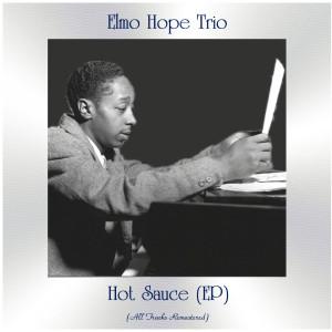 Album Hot Sauce (All Tracks Remastered, Ep) from Elmo Hope Trio