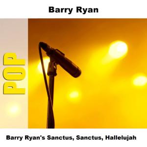 Album Barry Ryan's Sanctus, Sanctus, Hallelujah from Barry Ryan