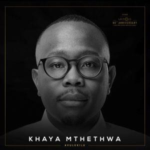 Album Avulekile Single from Khaya Mthethwa