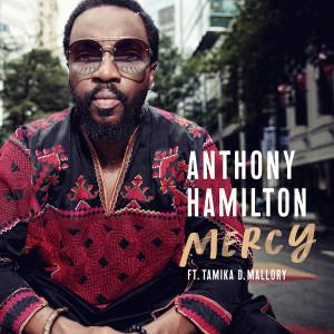 Anthony Hamilton的專輯Mercy (feat. Tamika Mallory)