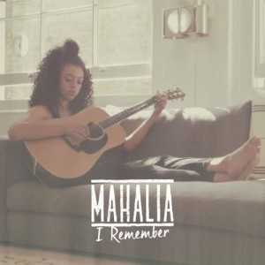 Listen to I Remember song with lyrics from Mahalia