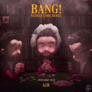 Album Bang! (Nathan Dawe Remix) from AJR