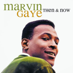 Then & Now 2009 Marvin Gaye