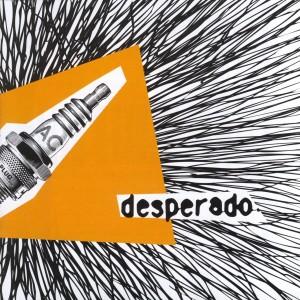 Desperado的專輯Desperado