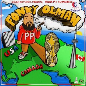 อัลบัม Dough Networkz Presents: Fonky Olman - EP ศิลปิน Phonk P