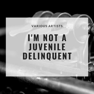 Album I'm Not a Juvenile Delinquent from The Clovers