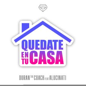 Duran The Coach的專輯Quedate En Tu Casa