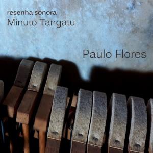 Album Minuto Tangatu from Paulo Flores