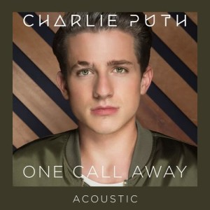 Charlie Puth的專輯One Call Away (Acoustic)