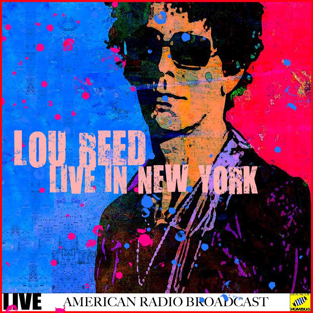 ฟังเพลงอัลบั้ม Lou Reed - Live in New York