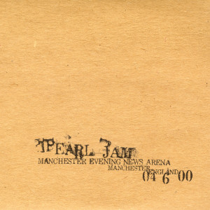 Album 2000.06.04 - Manchester, England(Explicit) from Pearl Jam